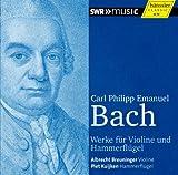 C.P.E.バッハ (1714~1788) : フォルテピアノとヴァイオリンのためのソナタ集 (Carl Philipp Emanuel Bach : Werke fur Violine und Hammerflugel / Albrechet Breuninger (Violine) , Piet Kuijken (Hammerflugel)) [輸入盤]