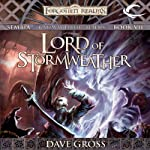 Lord of Stormweather: Forgotten Realms: Sembia, Book 7 (       UNABRIDGED) by Dave Gross Narrated by Jeremy Arthur