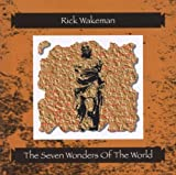 The Seven Wonders of the World by Rick Wakeman (1998-06-30)