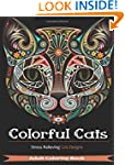 Colorful Cats: 30 Best Stress Relievi...