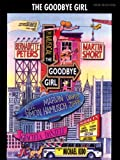 img - for The Goodbye Girl (Vocal Selections): Piano/Vocal/Chords book / textbook / text book