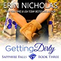 Getting Dirty Audiobook by Erin Nicholas Narrated by Kate Udall