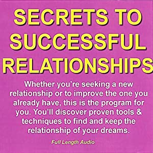 Secrets to Successful Relationships | [David R. Portney]