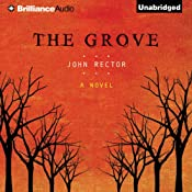 The Grove | [John Rector]