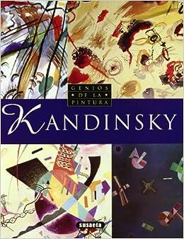 Genios de la Pintura: Kandinsky: 9788430530465: Amazon.com: Books