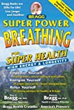 Super Power Breathing For Super Energy