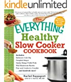 The Everything Healthy Slow Cooker Cookbook (Everything®)