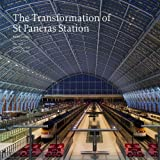img - for The Transformation of St Pancras Station by Alastair Lansley, Stuart Durant (2011) Paperback book / textbook / text book