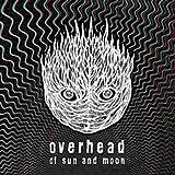 Of Sun & Moon by Overhead