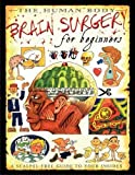 Steve Parker The Human Body: Brain Surgery for Beginners
