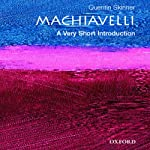 Machiavelli: A Very Short Introduction | Quentin Skinner