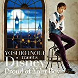 YOSHIO INOUE meets Disney ~Proud of Your Boy~