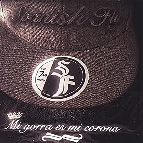 mi gorra es mi corona spanish fly from the album mi gorra es mi corona