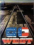 Go West (French Edition) (2851081004) by Plossu, Bernard