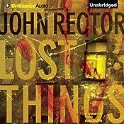 Lost Things | [John Rector]
