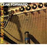 Lean Forward ~ Bottle Rockets