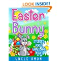 Books for Kids: Easter Bunny (Easter Stories and Activities for Kids): Kids Books - Bedtime Stories For Kids - Children's Books - Early Readers - Free Stories (Easter Books for Children)