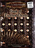 Book of Exalted Deeds (Dungeons & Dragons d20 3.5 Fantasy Roleplaying Supplement) (0786931361) by Wyatt, James
