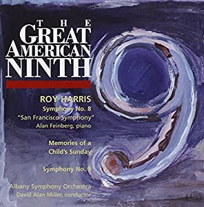The Great American Ninth - Roy Harris: Symphony No. 9 / Symphony No. 8