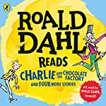 Roald Dahl Reads Charlie and the Chocolate Factory and Four More Stories | Roald Dahl