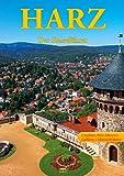 Harz - Der Reiseführer: Ein Führer durch Deutschlands nördlichstes Mittelgebirge