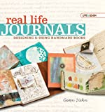 Live & Learn: Real Life Journals: Designing & Using Handmade Books (AARP®)