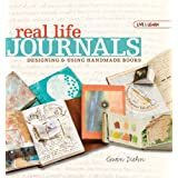 Live & Learn: Real Life Journals: Designing & Using Handmade Booksby Gwen Diehn