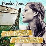 The Alaskan Laundry | Brendan Jones