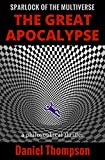 The Great Apocalypse (Sparlock of the Multiverse Book 1)