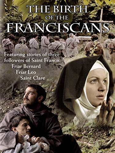Birth of The Franciscans on Amazon Prime Instant Video UK