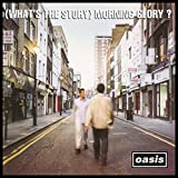 (What's The Story) Morning Glory? - Deluxe Edition Oasis