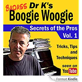 Badass Boogie Woogie Secrets Of The Pros (English Edition)