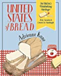 United States of Bread: Our Nation's...