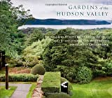 Gardens of the Hudson Valley (1580932770) by Daley, Susan