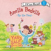 Amelia Bedelia by the Yard | Herman Parish