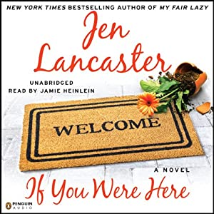 If You Were Here | [Jen Lancaster]