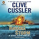 Havana Storm: A Dirk Pitt Adventure, Book 23 (       UNABRIDGED) by Clive Cussler, Dirk Cussler Narrated by Scott Brick