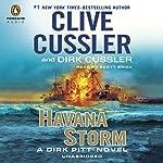 Havana Storm: A Dirk Pitt Adventure, Book 23 (       UNABRIDGED) by Clive Cussler, Dirk Cussler Narrated by Scott Brick
