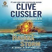 Havana Storm: A Dirk Pitt Adventure, Book 23 | Clive Cussler, Dirk Cussler