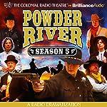 Powder River - Season Five: A Radio Dramatization | Jerry Robbins