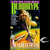 Bloodhype: A Pip and Flinx Adventure | Alan Dean Foster