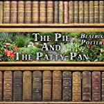 The Pie and the Patty-Pan | Beatrix Potter