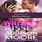 Whiskey Kisses: 3:AM Kisses, Book 4 | Addison Moore