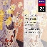 Chopin : Valses - 4 Scherzos - 26 Préludes