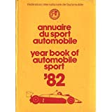 yearbook of automobile sport '82 (annuaire du sport automobile) ~ federation...
