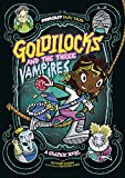 img - for Goldilocks and the Three Vampires: A Graphic Novel (Far Out Fairy Tales) book / textbook / text book