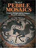 img - for The Art of Pebble Mosaics book / textbook / text book