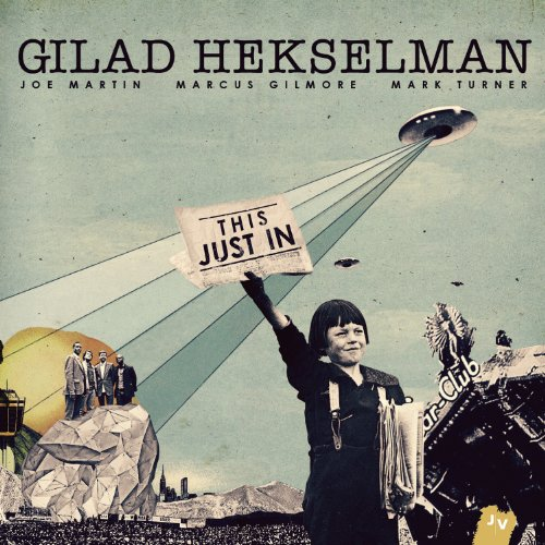 Gilad Hekselman-This Just in-2014-SNOOK Download