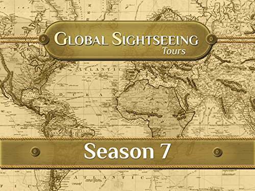 Global Sightseeing Tours - Season 7