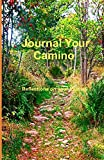 Journal Your Camino: Reflections on your Journey